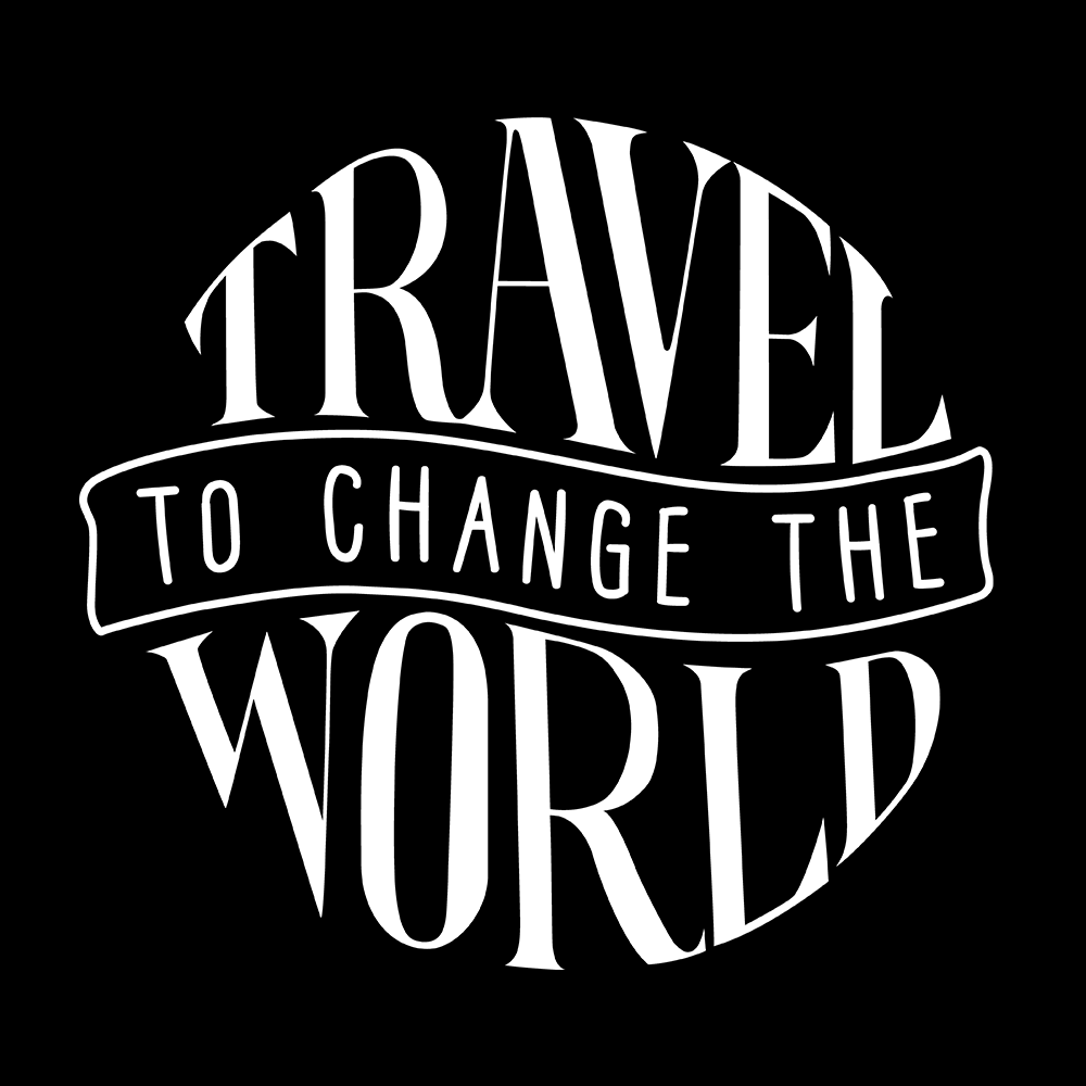 Travel to change the world
